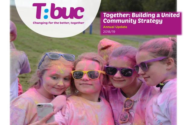 Front cover of the Together: Building a United Community Strategy (T:BUC) Annual Update 2018/19